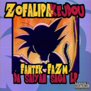 Zofa Lipa vs. Kej Dou – Fantek Fazm Da Saiyan Saga