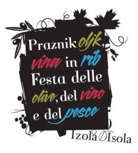 Praznik oljk, vina in rib @ Izola, več lokacij | Izola | Izola | Slovenia