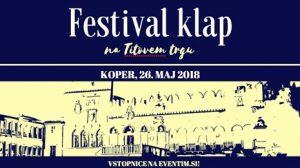 Festival klap @ Titov trg, Koper | Koper | Slovenia