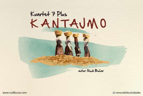 """Rudi Bučar in Kvartet 7 Plus z novo ploščo """"Kantajmo"""""""