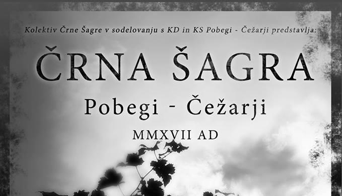 Črna Šagra v Pobegih – Čežarjih