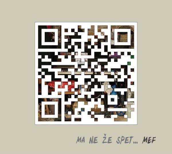 Mef – Ma ne že spet…
