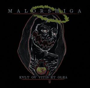 Malorshiga - Kvlt ov Vitis et Olea (2019)